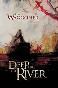 Deep Like The River